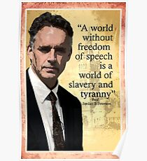 """""""A World Without Freedom Of Speech"""" - Jordan B Peterson Poster"""