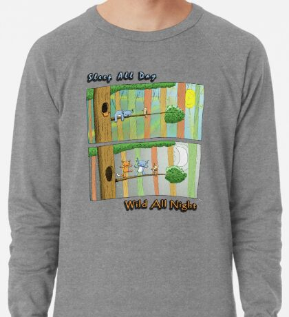 Sleep All Day - Wild All Night (Australian Wildlife) Lightweight Sweatshirt