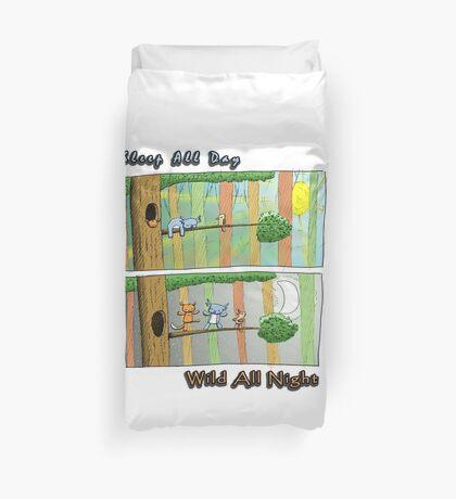 Sleep All Day - Wild All Night (Australian Wildlife) Duvet Cover