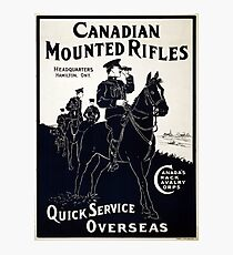 WW1 Recruitment Poster - Canadian Mounted Rifles Photographic Print