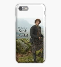 I'll have a Scot on the Rocks!  iPhone Case/Skin
