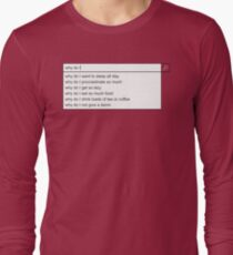 Why Do I? T-Shirt