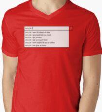 Why Do I? Men's V-Neck T-Shirt