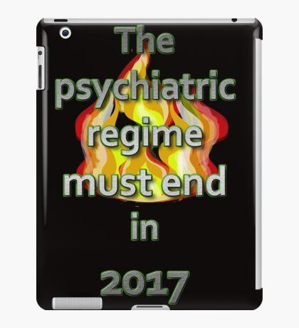 The psychiatric regime must end in 2017 iPad Case/Skin