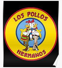 Los Pollos Hermanos shirt Los Pollos Hermanos tshirt Poster
