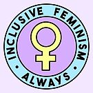 Inclusive Feminism Always • riotcakes • Pastel Round Design by riotcakes