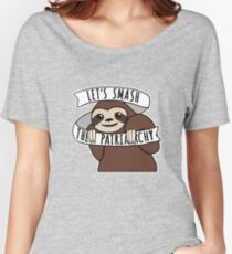 """Feminist Sloth """"Smash the Patriarchy"""" Women's Relaxed Fit T-Shirt"""