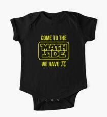 Come To The Math Side We Have Pi One Piece - Short Sleeve