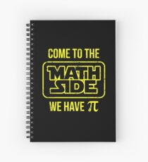 Come To The Math Side We Have Pi Spiral Notebook