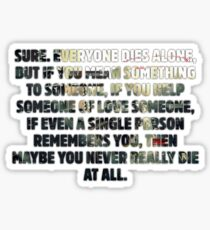 Everyone Dies Alone - Person of Interest  Sticker