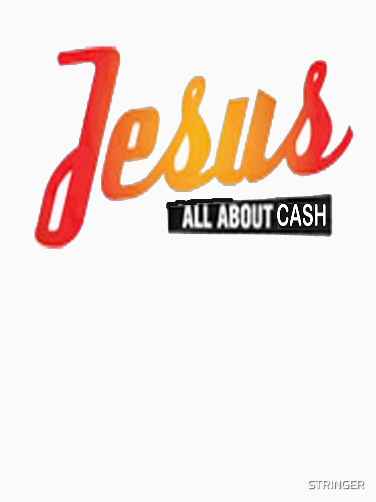 JESUS ALL ABOUT WHAT? by STRINGER