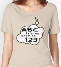 ABC it's as easy as 123 by Bubble-Tees.com Women's Relaxed Fit T-Shirt