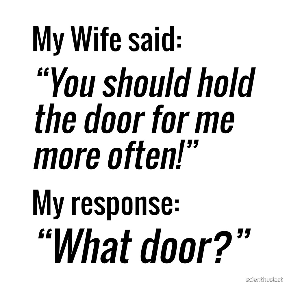 What Door? (Wife Edition) by scienthusiast
