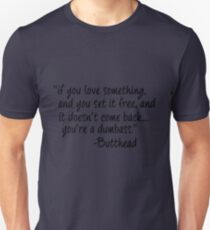 Butthead quote T-Shirt