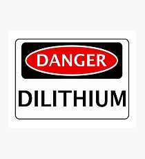 DANGER DILITHIUM FAKE ELEMENT FUNNY SAFETY SIGN SIGNAGE Photographic Print