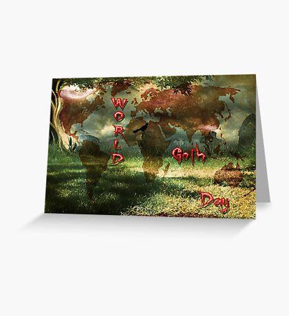 Word Goth Day (World Map) Greeting Card