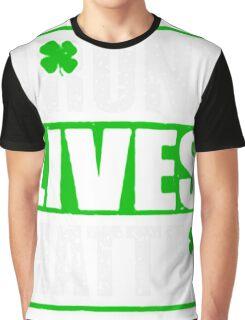 Drunk Lives Matter T-shirt Graphic T-Shirt