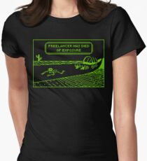 Your Freelancer Has Died of Exposure Women's Fitted T-Shirt