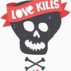 Love kills by Puchu