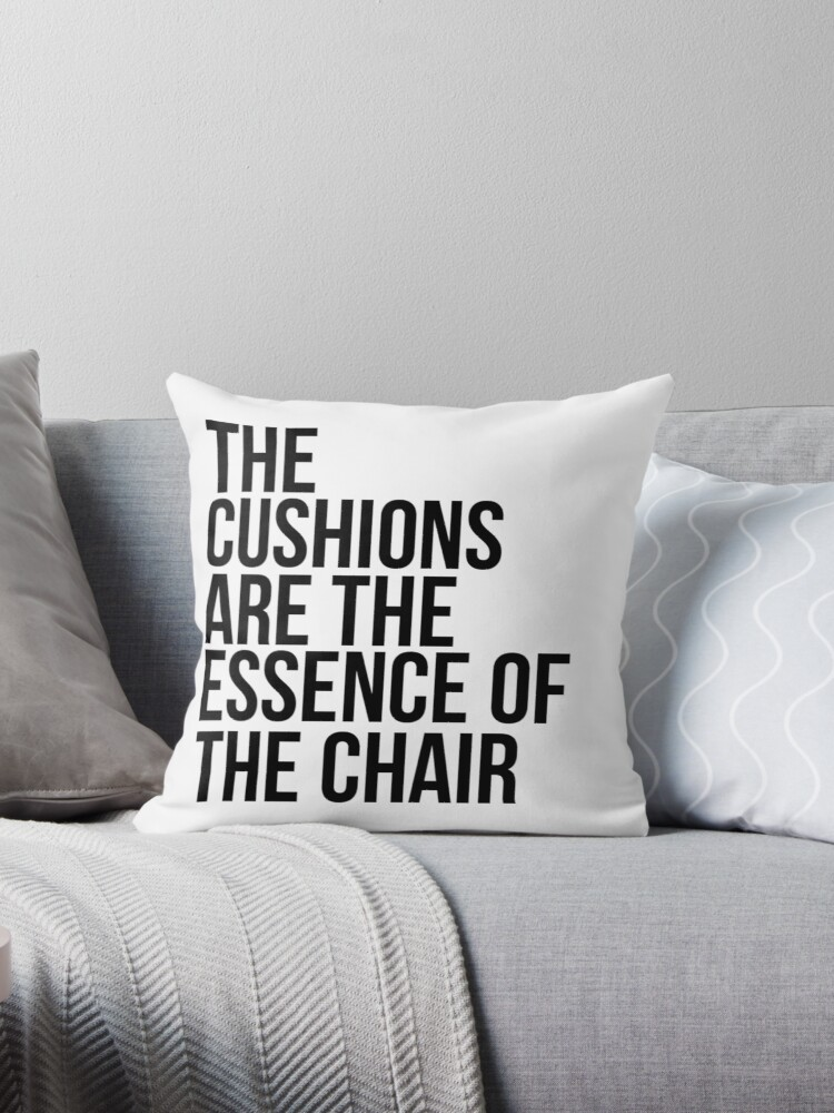 THE CUSHIONS ARE THE ESSENCE OF THE CHAIR by juliaadinhh