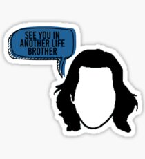See You In Another Life Brother - Desmond Hume Sticker