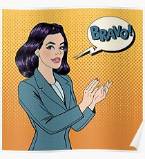 Pop Art Woman Applauding with Expression Bravo Poster