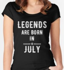 Legends Are Born in July Women's Fitted Scoop T-Shirt