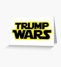 TRUMP WARS Greeting Card