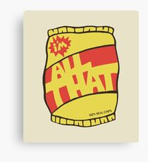 ALL THAT! Canvas Print