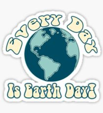 Every Day is Earth Day - True Blue Sticker