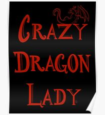 Crazy Dragon Lady Poster
