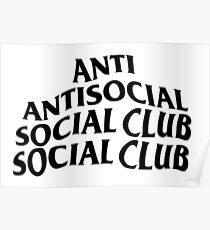 anti antisocial social club club Poster