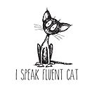 I speak fluent cat. scruffy cat art by jitterfly