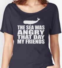 Seinfeld - The Sea Was Angry That Day My Friends Women's Relaxed Fit T-Shirt