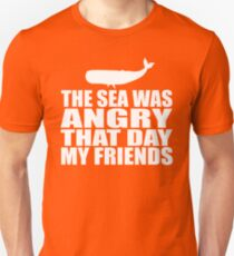 Seinfeld - The Sea Was Angry That Day My Friends Unisex T-Shirt