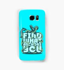 Find what Anchors you Samsung Galaxy Case/Skin