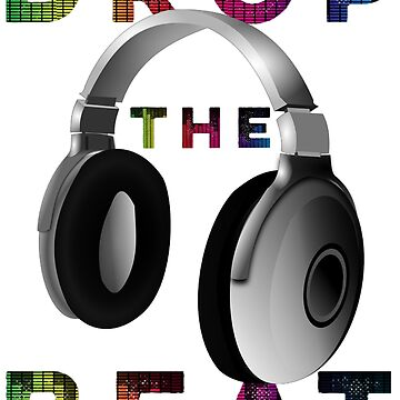 Drop the Beat - Headset by Craighedges1