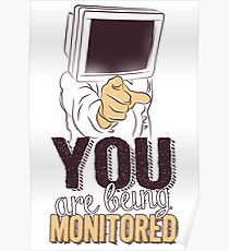 You are being monitored Poster