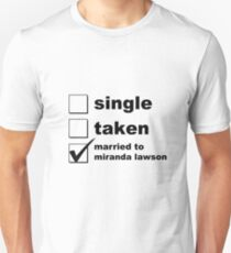 Single. Taken. Married To Miranda Lawson T-Shirt