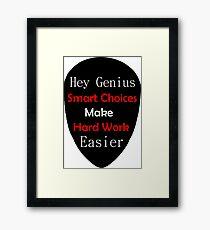 Genius Make Easy Framed Print