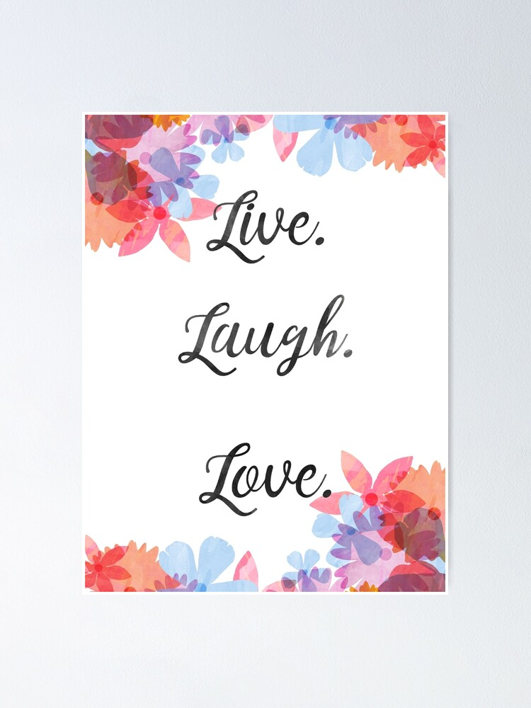 Life Quote Poster, Live Love Laugh Art | Poster