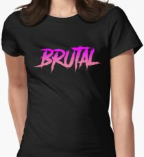 Fuchsia brutality Women's Fitted T-Shirt