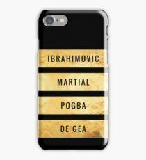 Ibrahimovic, Martial, Pogba, De Gea  (T-Shirt, Phone Case & more) iPhone Case/Skin