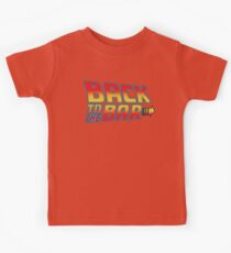 back to the bar slogan movie funny tv show bttf future Kids Clothes