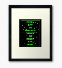 Every Day is Another Chance to Win The Game - Stars Framed Print