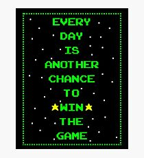 Every Day is Another Chance to Win The Game - Stars Photographic Print