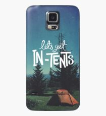 Let's Get In-Tents Case/Skin for Samsung Galaxy