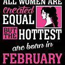 «Todas las mujeres son creadas igual pero las más calientes nacieron en febrero» de teachersrock