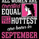 «Todas las mujeres son creadas igual pero las más calientes nacieron en septiembre» de teachersrock