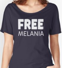 Free Melania Tee Women's Relaxed Fit T-Shirt